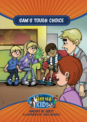 Sam's Tough Choice plus FREE Membership in the Brite Star Learning Network