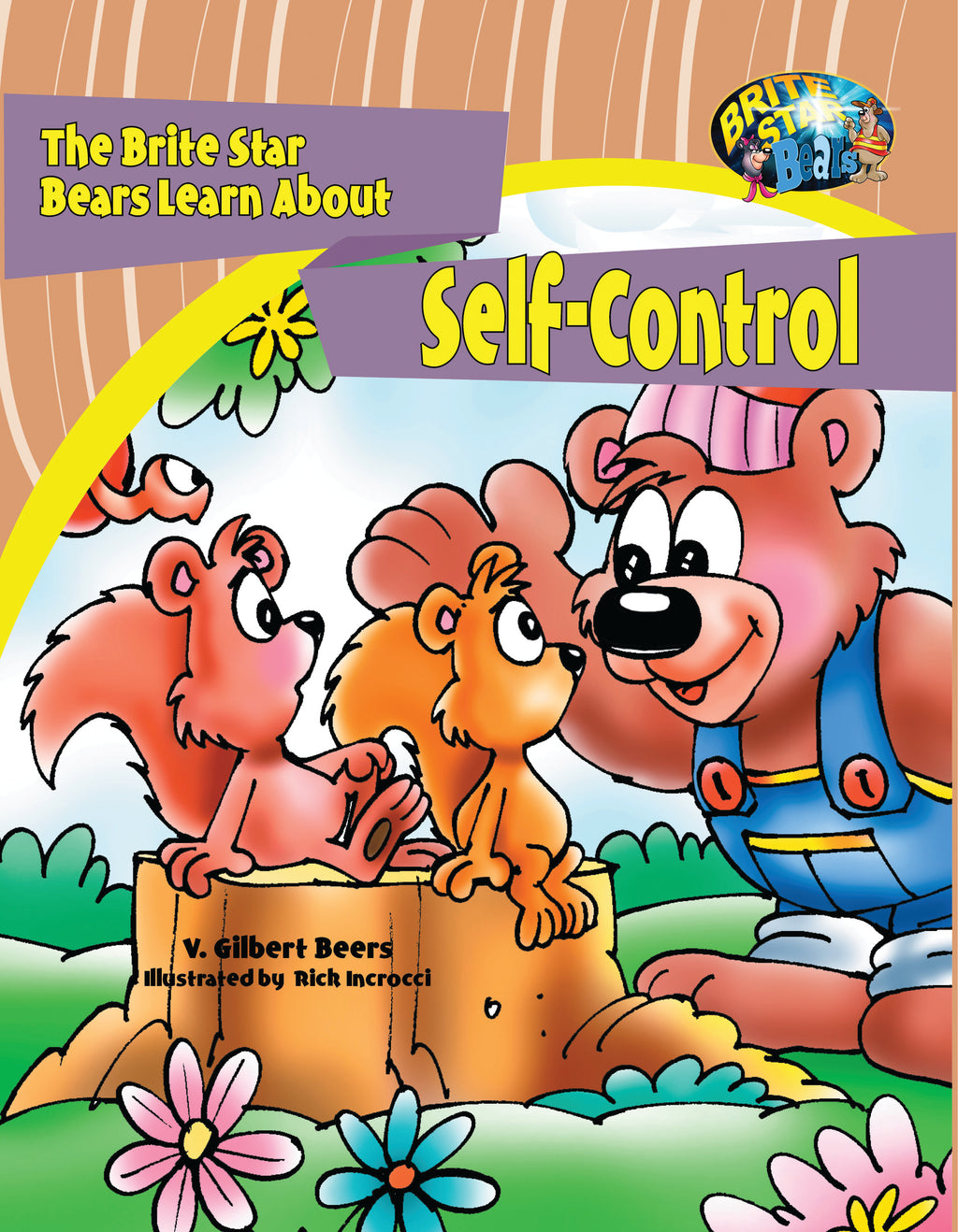 The Brite Star Bears Learn About Self Control