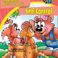 The Bears of Brite Star Learn About Self-Control