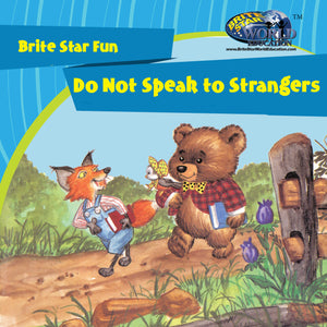 Do Not Speak to Strangers
