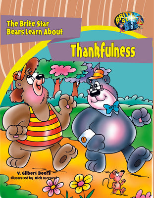 The Brite Star Bears Learn About Thankfulness