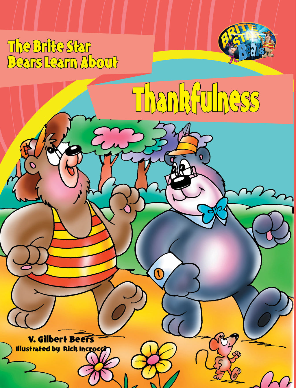 The Bears of Brite Star Learn About Thankfulness
