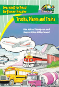 Trucks, Planes and Trains