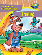 The Brite Star Bears Learn About Trusting