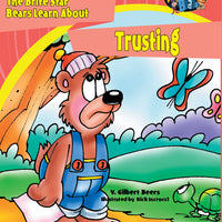 The Bears of Brite Star Learn About Trusting