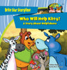Who Will Help Kitty?—A Story About Helpfulness
