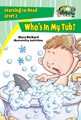 Who's In My Tub?