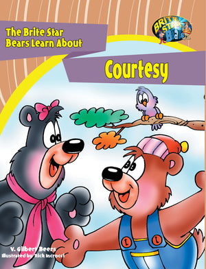 The Brite Star Bears Learn About Courtesy