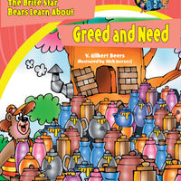 The Bears of Brite Star Learn About Greed and Need