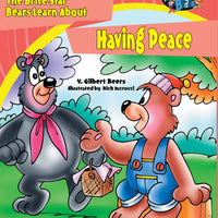 The Bears of Brite Star Learn About Having Peace