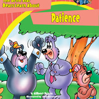 The Bears of Brite Star Learn About Patience