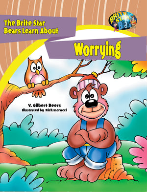 The Brite Star Bears Learn About Worrying