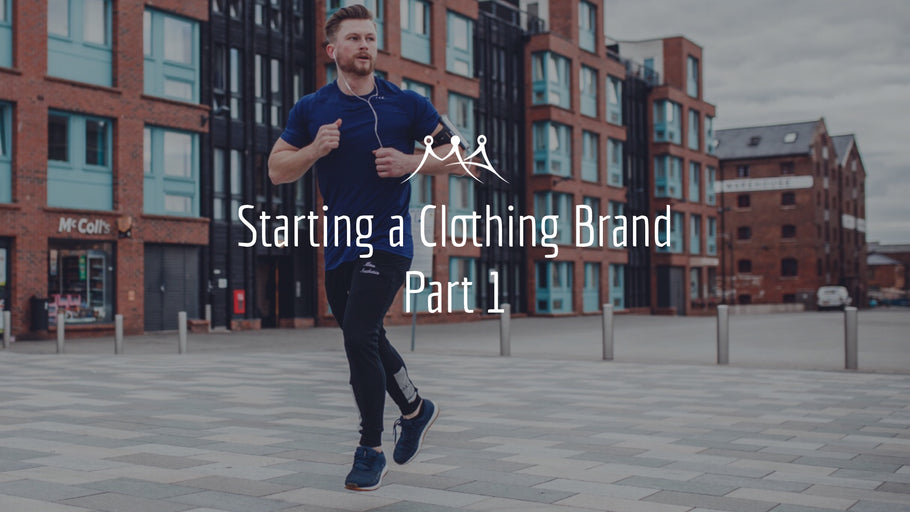 How to start a clothing brand - Part 1