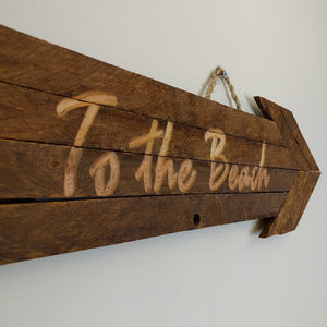 Tobacco Stick - 'To the Beach' Sign