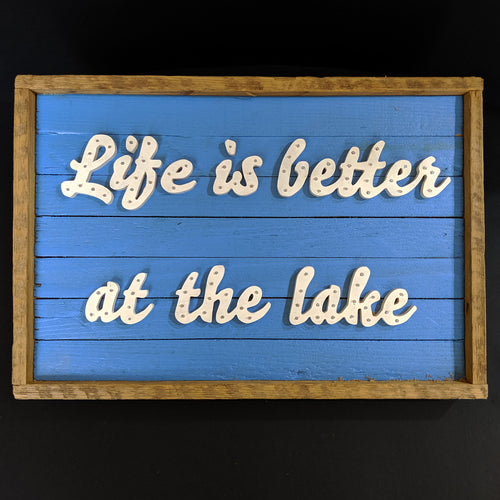 Reclaimed Wooden Scrolled 'Life is better at the lake' Sign
