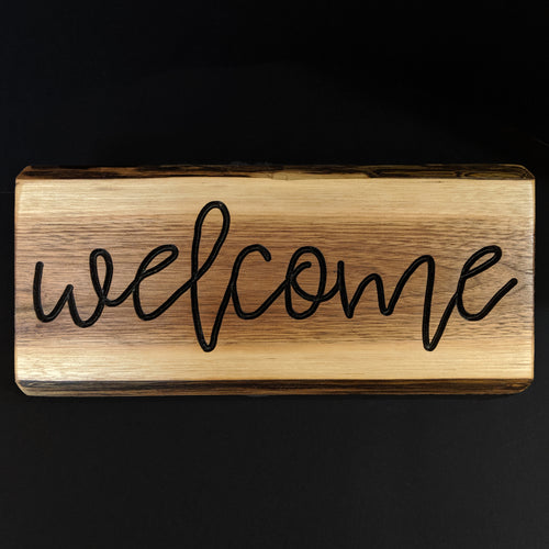 Live Edge Engraved 'Welcome' Sign