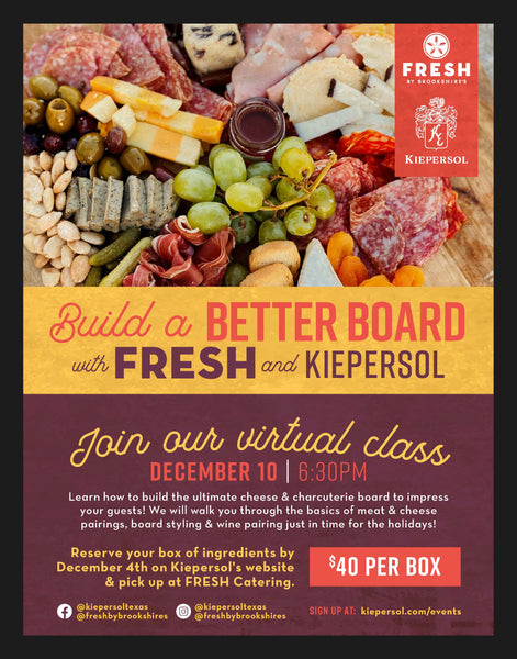 Virtual Charcuterie Class with Kiepersol + FRESH