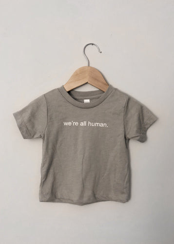 We're All Human Tee