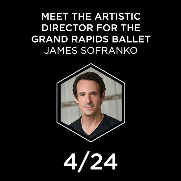 Meet the Artistic Director for the Grand Rapids Ballet