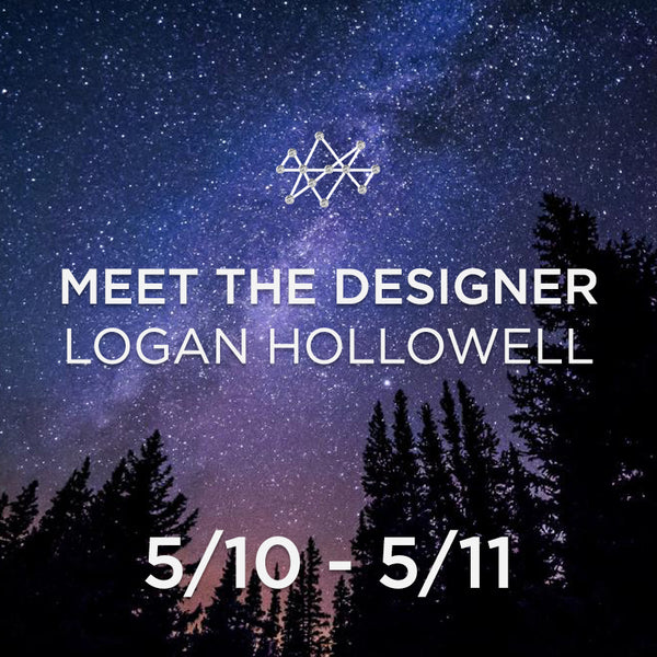 Meet the Designer Logan Hollowell Event