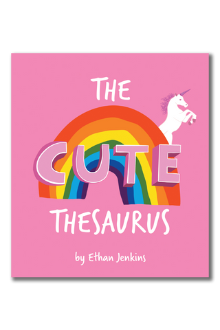 Front Cover The Cute Thesaurus
