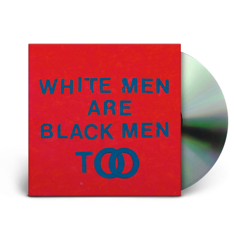 WHITE MEN ARE BLACK TOO - CD