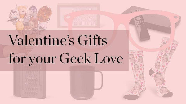 Banner for Valentine's Day gifts for geeks