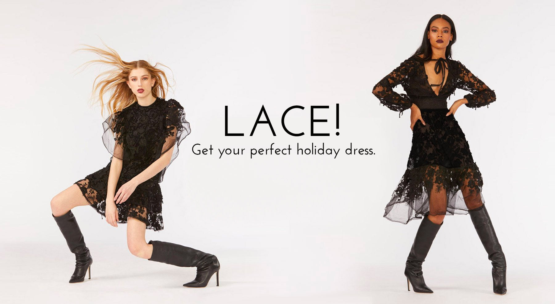Lace! Get your perfect holiday dress.