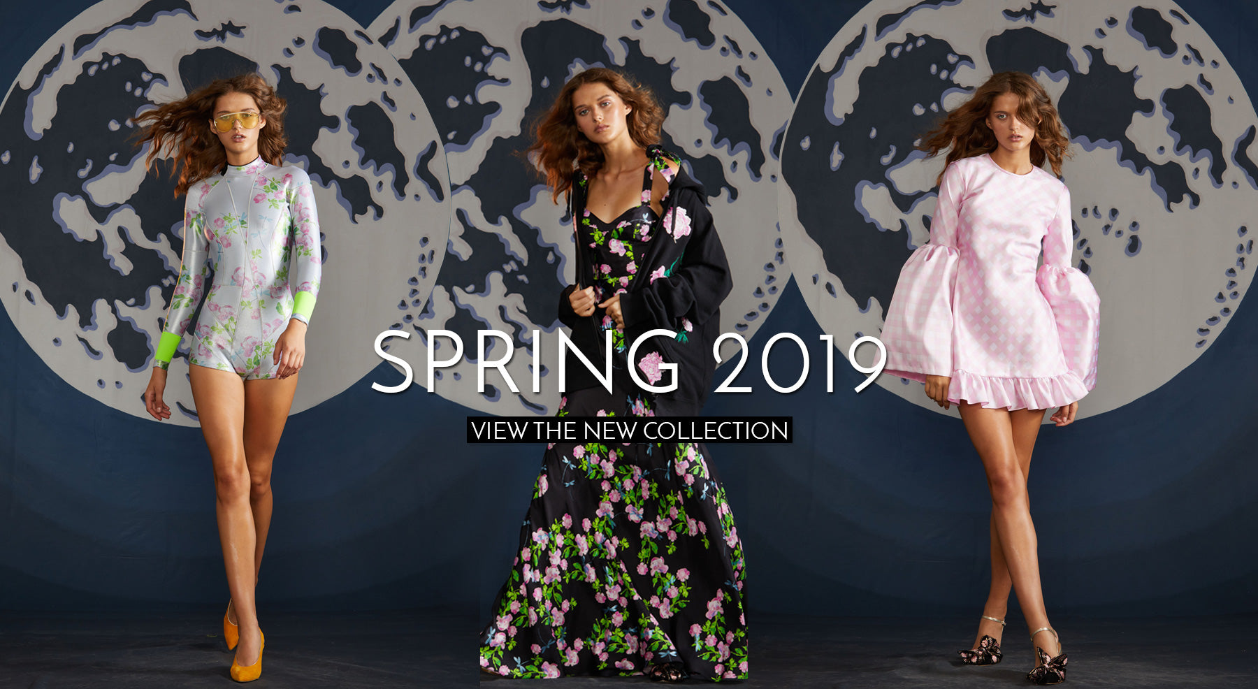 Spring 2019 look book images of a floral dress, wetsuit, and gingham baby doll dress. Text Overlay: Spring 2019 View the new collection.