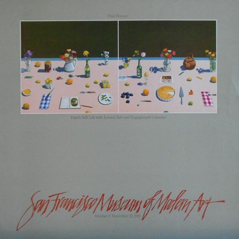 Wonner-Paul-Dutch-Still-Life-with-Lemon-Tart-and-Engagement-Calendar-24x22-V-poster-for-show-at-San-Francisco-Museum-of-Modern-Art-1981.jpg