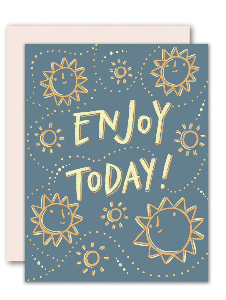 Enjoy Today - encouragement card
