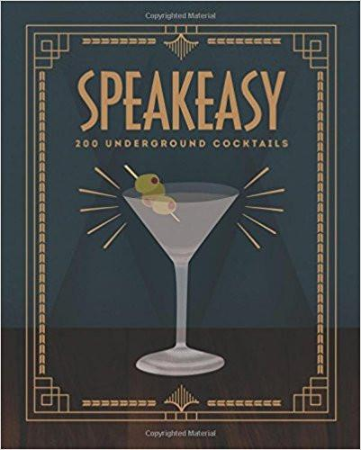 Speakeasy: 200/Cocktails book