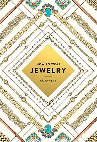 How to Wear Jewelry book