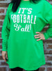 It's Football Y'all Long Sleeve Shirt