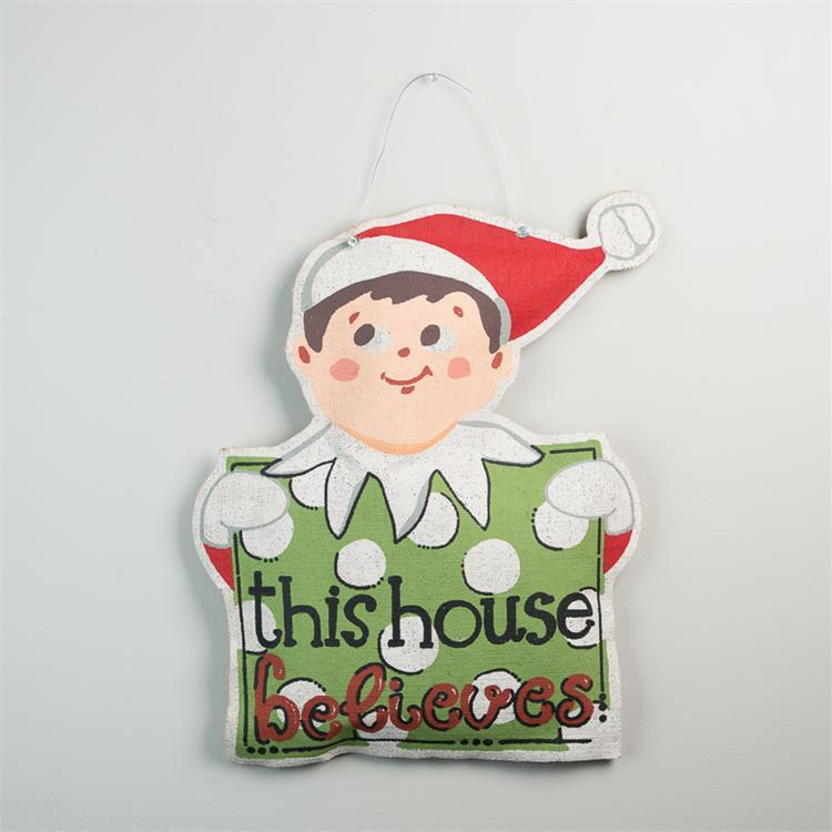 This House Believes Elf On The Shelf Door Hanger