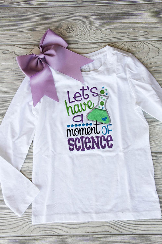 Let's Have a Moment of Science School Tee Darling Custom Designs