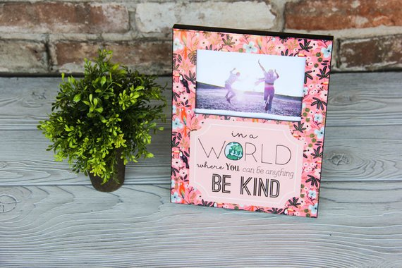 Be Kind Photo Frame Darling Custom Designs