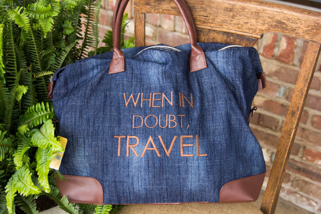 When In Doubt, Travel - Travel Bag
