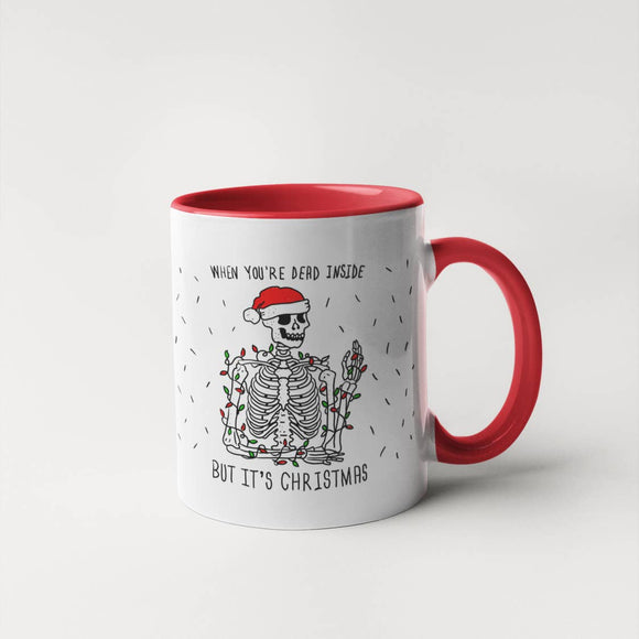 When You're Dead Inside - Holiday Mug