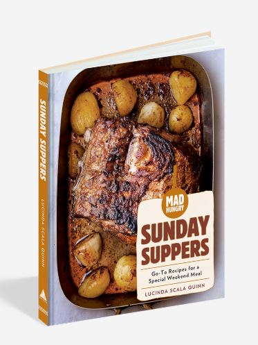 Mad Hungry: Sunday Suppers Cookbook