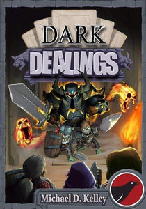 Dark Dealings: Dark Lords Defending Against Pesky Heroes (Kickstarter Special) Kickstarter Board Game Nevermore Games