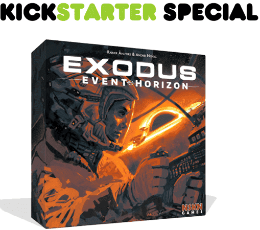 Exodus Event Horizon Expansion (Kickstarter Special) Kickstarter Board Game NSKN Games