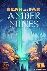 Near & Far: Amber Mines Expansion (Kickstarter Special) Board Game Geek, Kickstarter Games, Games, Kickstarter Board Games Expansions, Board Games Expansions, dV Giochi, Red Raven Games, Schwerkraft Verlag, Near and Far Amber Mines, The Games Steward Kickstarter Edition Shop dV Giochi