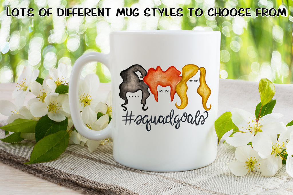 Squad Goals - Dishwasher Safe Mugs