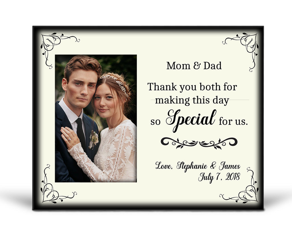 Thank you Frame - Thank your parents (mom and dad) for making your wedding day special