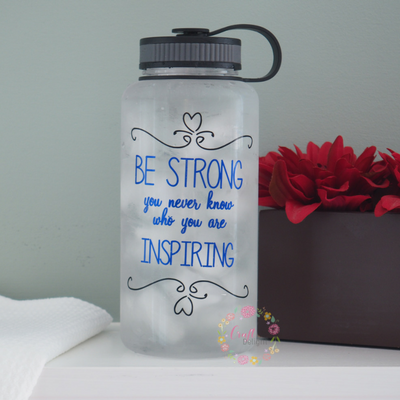 Water Tracker Bottle Wide Mouth Water Bottle Be Strong You