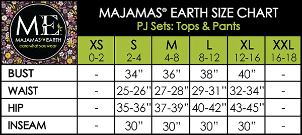 MAJAMAS EARTH Size Chart PJ Sets: Tops & Pants
