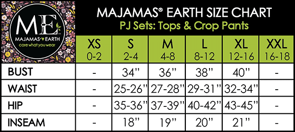 MAJAMAS EARTH Size Chart PJ Sets: Tops & Crop Pants