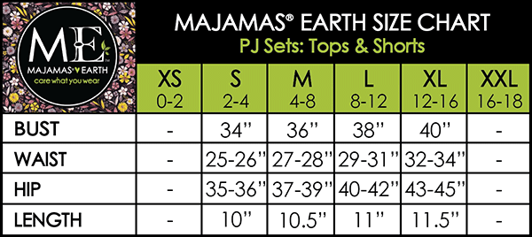 MAJAMAS EARTH Size Chart PJ Sets: Tops & Shorts