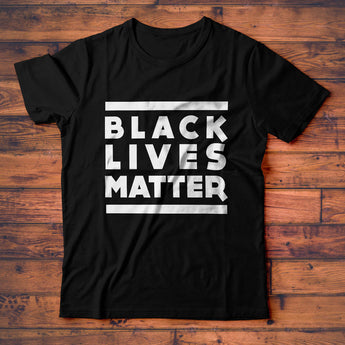 Black Lives Matter T-Shirt, Support BLM Protest Tee Shirt